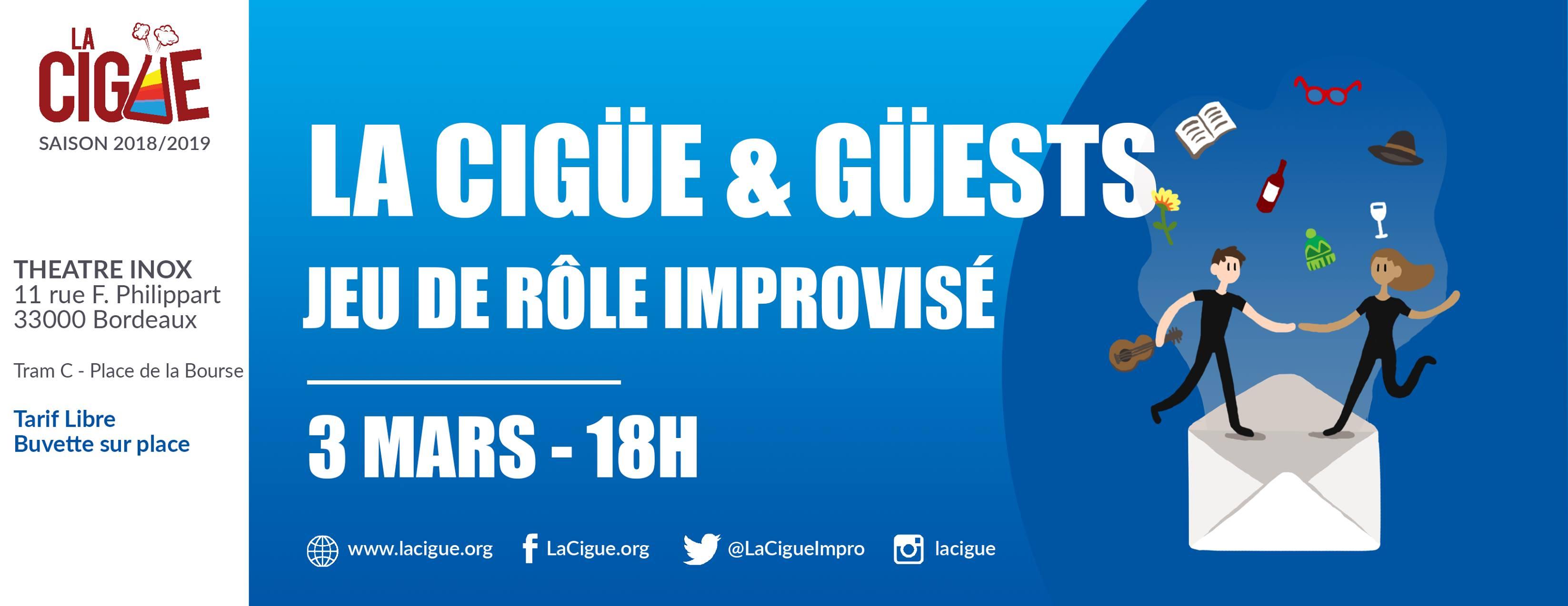 La Cigüe & Güests #2 – Jeu de Rôle improvisé avec Le TICS (Catus)