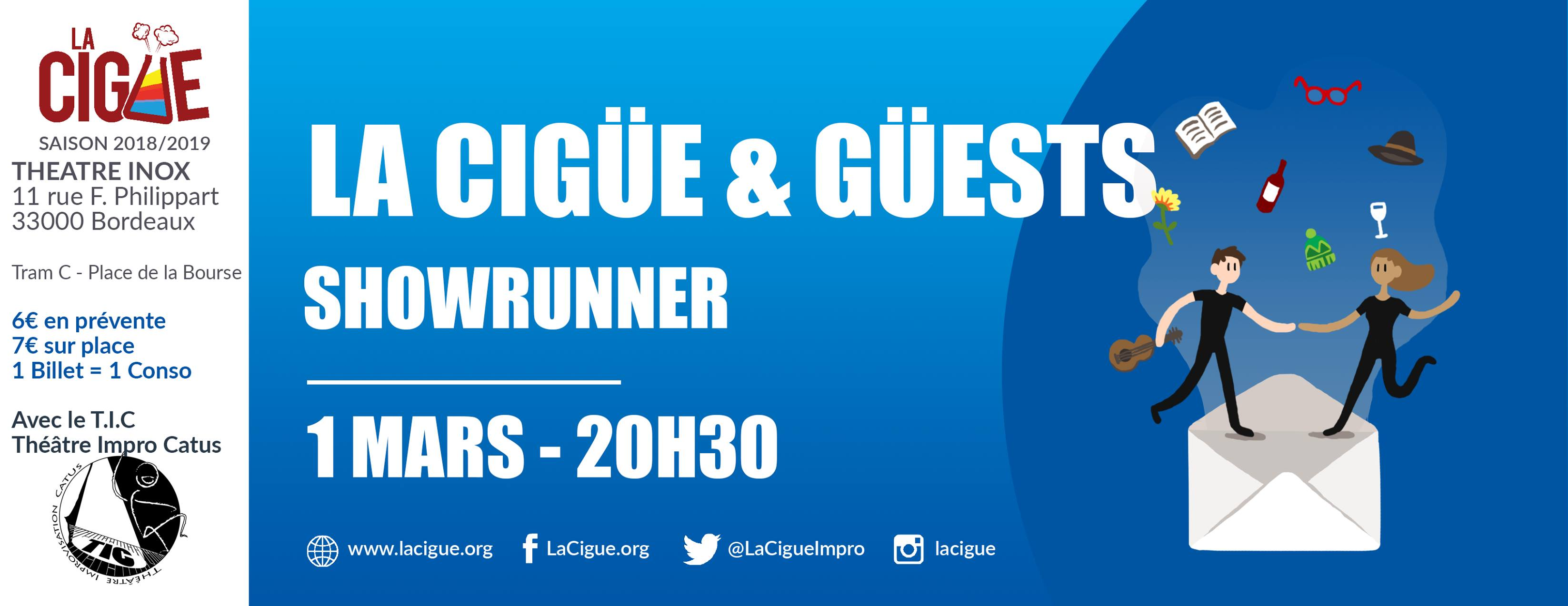 La Cigüe & Güests #2 – Showrunner avec Le TICS (Catus)